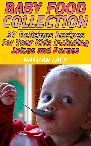 baby-food-collection-37-delicious-recipes-for-your-kids-including-juices-and-purees-healthy-food-healthy-recipes