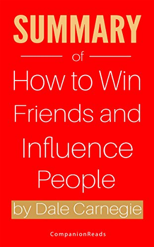 summary-of-how-to-win-friends-and-influence-people-by-dale-carnegie