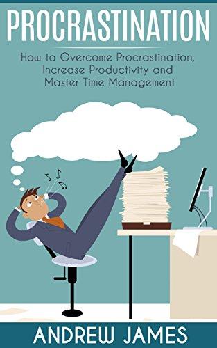 procrastination-how-to-overcome-procrastination-increase-productivity-and-master-time-management-procrastination-productivity-time-management-self-discipline