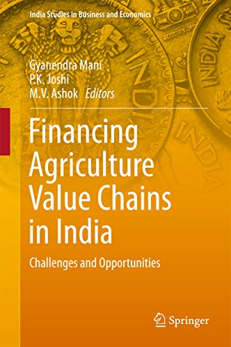 financing-agriculture-value-chains-in-india-challenges-and-opportunities-india-studies-in-business-and-economics