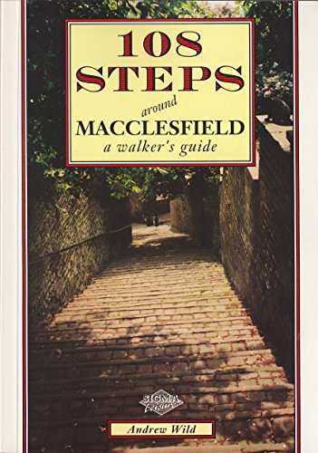 108-steps-around-macclesfield-2nd-updated-edition-a-walkers-guide