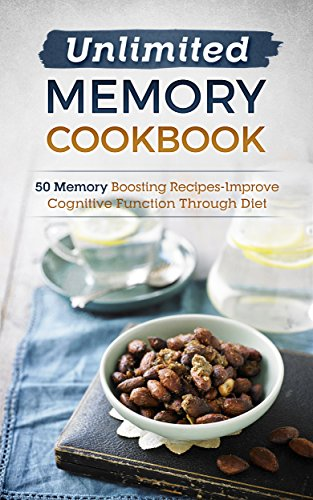 unlimited-memory-cookbook-50-memory-boosting-recipes-improve-cognitive-function-through-diet