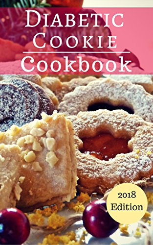diabetic-cookie-cookbook-healthy-and-delicious-diabetic-cookie-and-dessert-recipes-you-can-easily-make-diabetic-diet-cookbook-book-1