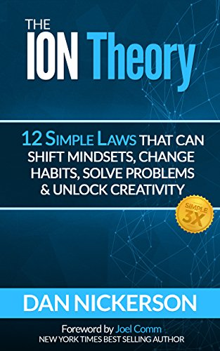 the-ion-theory-12-simple-laws-that-can-shift-mindsets-change-habits-solve-problems-unlock-creativity-plus-simple3x