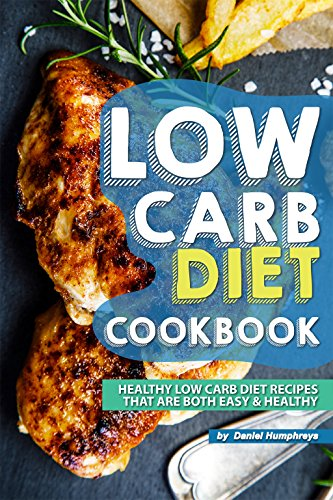 low-carb-diet-cookbook-healthy-low-carb-diet-recipes-that-are-both-easy-healthy
