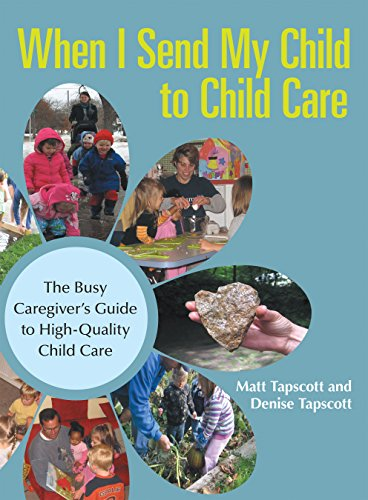 when-i-send-my-child-to-child-care-the-busy-caregivers-guide-to-high-quality-child-care