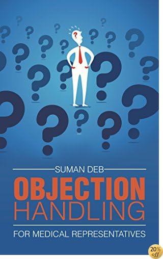 Objection Handling: For Medical Representatives
