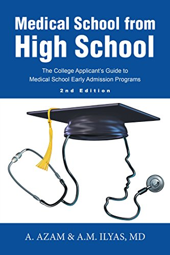 medical-school-from-high-school-the-college-applicants-guide-to-medical-school-early-admission-programs-2nd-edition