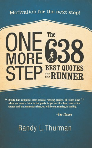 one-more-step-the-638-best-quotes-for-the-runner-motivation-for-the-next-step