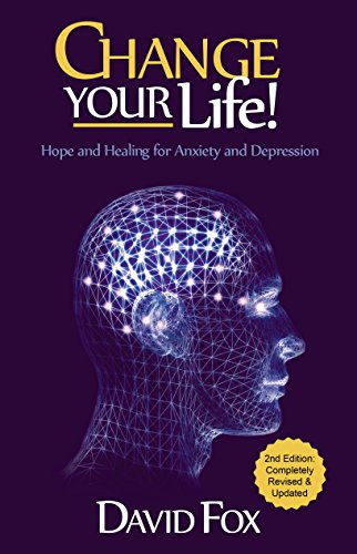 change-your-life-hope-healing-for-anxiety-and-depression