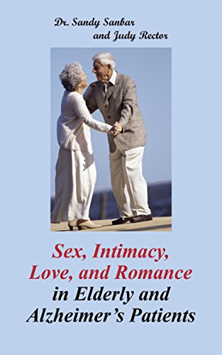 sex-intimacy-love-and-romance-in-elderly-and-alzheimers-patients