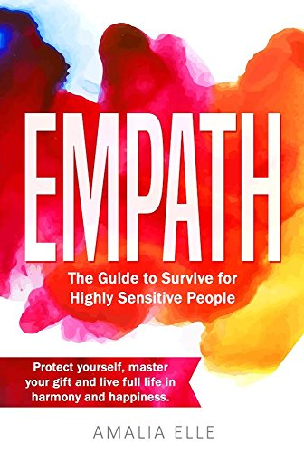 empath-the-survival-guide-for-highly-sensitive-people-the-empaths-survival-guide-the-highly-sensitive-person-guide