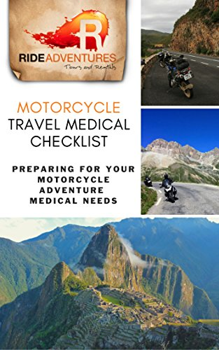 motorcycle-travel-medical-checklist-preparing-for-your-motorcycle-adventure-medical-needs