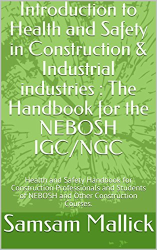 nebosh-introduction-to-health-and-safety-in-construction-industrial-industries-nebosh-igc-ngc-health-and-safety-handbook-003