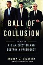 Ball of Collusion: The Plot to Rig an…