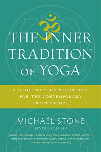 the-inner-tradition-of-yoga-a-guide-to-yoga-philosophy-for-the-contemporary-practitioner