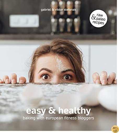 Easy & Healthy: Baking With European Fitness Bloggers