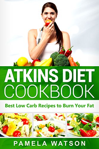 atkins-diet-cookbook-best-low-carb-recipes-to-burn-your-fat