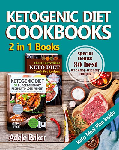 ketogenic-diet-cookbook-2-in-1-books-keto-diet-for-beginners-with-keto-meal-plan-keto-crock-pot-recipes-keto-cookbook-keto-cookbook-crockpot-ketone-diet-for-beginners-ketosis-ketone-diet
