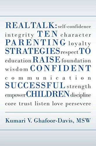 real-talk-ten-parenting-strategies-to-raise-confident-successful-children