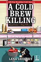 A Cold Brew Killing (All-Day Breakfast Cafe…