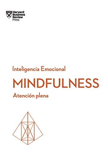 mindfulness-atencin-plena-serie-inteligencia-emocional-de-hbr-spanish-edition