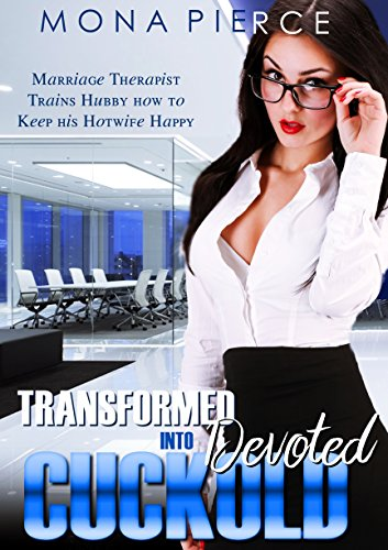 transformed-into-a-cuckold-marriage-therapist-trains-hubby-how-to-keep-his-hotwife-happy