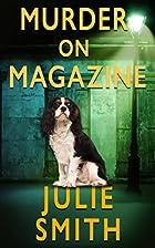 Murder On Magazine by Julie Smith