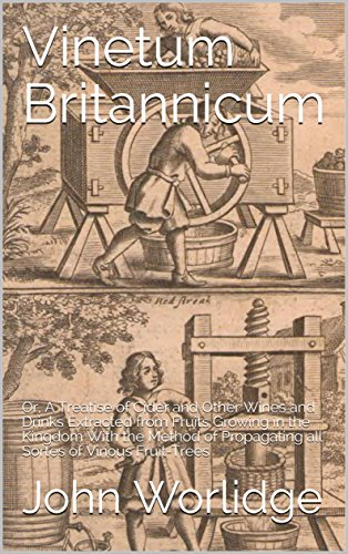 vinetum-britannicum-or-a-treatise-of-cider-and-other-wines-and-drinks-extracted-from-fruits-growing-in-the-kingdom-with-the-method-of-propagating-all-sortes-of-vinous-fruit-trees