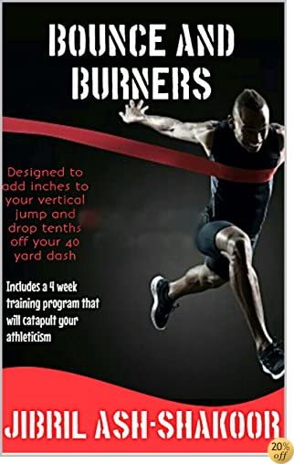 Bounce and Burners (Athleticism Book 1)
