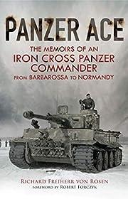 Panzer Ace: The Memoirs of an Iron Cross…