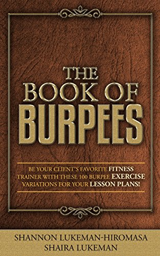 the-book-of-burpees-be-your-clients-favorite-fitness-trainer-with-these-100-burpee-exercise-variations-for-your-lesson-plans