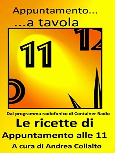 appuntamento-a-tavola-le-ricette-di-appuntamento-alle-11-italian-edition