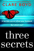 Three Secrets: An utterly gripping…