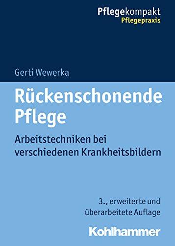 rckenschonende-pflege-arbeitstechniken-bei-verschiedenen-krankheitsbildern-pflegekompakt-german-edition