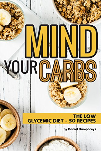 mind-your-carbs-the-low-glycemic-diet-50-recipes