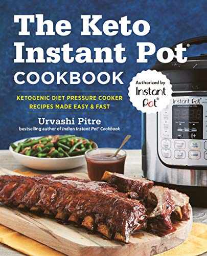 the-keto-instant-pot-cookbook-ketogenic-diet-pressure-cooker-recipes-made-easy-and-fast