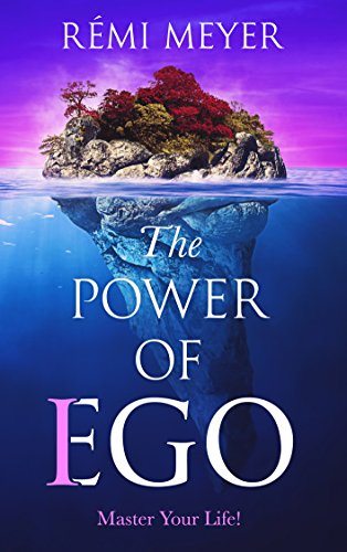 the-power-of-ego-master-your-life