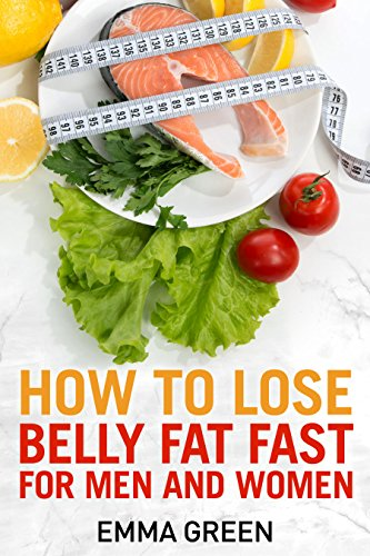 how-to-lose-belly-fat-fast-for-men-and-women-emma-greens-weight-loss-books-book-3