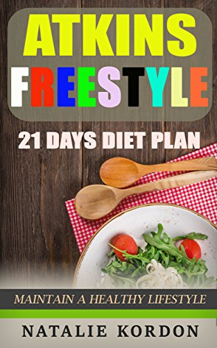 atkins-freestyle-maintain-a-healthy-lifestyle-and-21-days-diet-plan-for-beginners