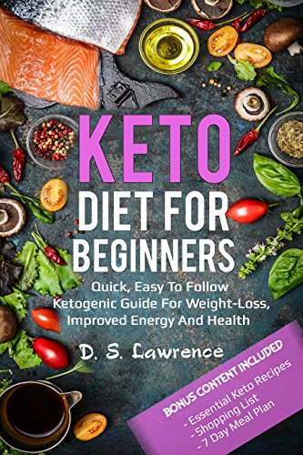 keto-diet-for-beginners-quick-easy-to-follow-ketogenic-diet-guide-for-weight-loss-improved-energy-and-health-keto-diet-recipes-keto-diet-guide-ketogenic-recipes