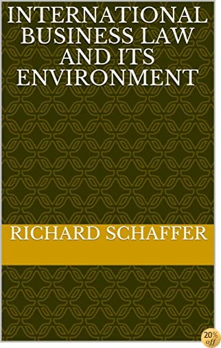 Tinternational business law and its environment