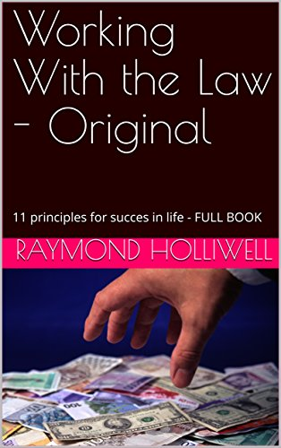 working-with-the-law-original-11-principles-for-succes-in-life-full-book