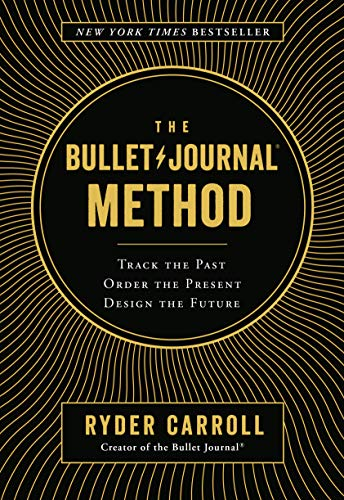 the-bullet-journal-method-track-the-past-order-the-present-design-the-future