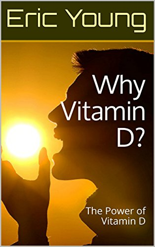 why-vitamin-d-the-power-of-vitamin-d