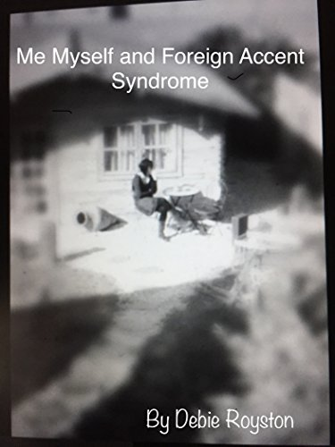 me-myself-foreign-accent-syndrome