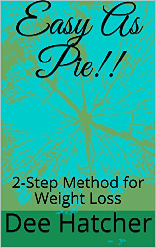 easy-as-pie-2-step-method-for-weight-loss