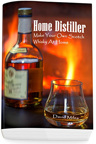 home-distiller-make-your-own-scotch-whisky-at-home-home-distilling-diy-bartender