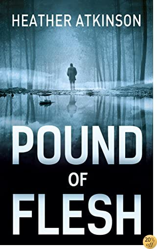 Pound of Flesh (Unfinished Business Book 4)