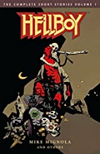 Hellboy: The Complete Short Stories Volume 1…